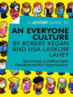 A Joosr Guide to... An Everyone Culture by Robert Kegan and Lisa Laskow Lahey
