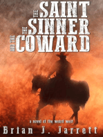 The Saint, the Sinner and the Coward