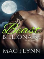 Billionaire Beast #3 (Bad Boy Alpha Billionaire Werewolf Shifter Romance)