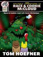The Unlikely Adventures of Race & Cookie McCloud (Holiday Special)