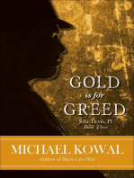 Gold is for Greed