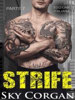 Strife (Parte 7)
