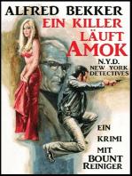 Bount Reiniger - Ein Killer läuft Amok