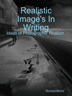 Realistic Image's In Writing. Ideas of Photographic Realism .