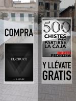 """Compra """"El Cruce"""" y llévate gratis """"500 Chistes para partirse la caja"""""""