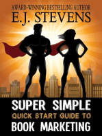 Super Simple Quick Start Guide to Book Marketing