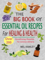 The Big Book Of Essential Oil Recipes For Healing & Health
