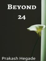 Beyond 24