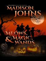 Meows, Magic, & Wands