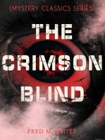 THE CRIMSON BLIND (Mystery Classics Series)