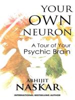 Your Own Neuron