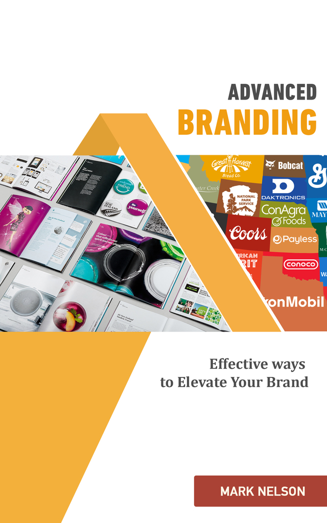 Advanced Branding Effective Ways To Elevate Your Brand By Mark