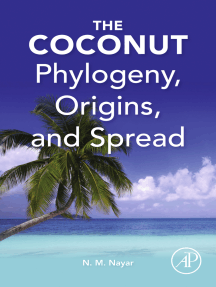 The Coconut: Phylogeny,Origins, and Spread