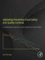 Validating Preventive Food Safety and Quality Controls: An Organizational Approach to System Design and Implementation
