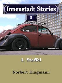 Innenstadt Stories 01-03: Die Großstadtsaga
