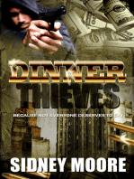 Dinner Thieves