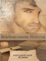 Barbarossas Rache - Historischer Roman (Illustrierte Ausgabe)