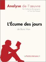 L'Écume des jours de Boris Vian (Analyse de l'oeuvre)