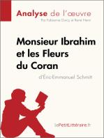 Monsieur Ibrahim et les Fleurs du Coran d'Éric-Emmanuel Schmitt (Analyse de l'oeuvre)