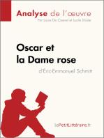Oscar et la Dame rose d'Éric-Emmanuel Schmitt (Analyse de l'oeuvre)