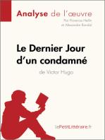 Le Dernier Jour d'un condamné de Victor Hugo (Analyse de l'oeuvre)