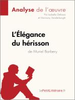 L'Élégance du hérisson de Muriel Barbery (Analyse de l'oeuvre)