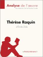 Thérèse Raquin d'Émile Zola (Analyse de l'oeuvre)