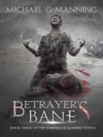 Betrayer's Bane