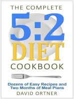 The Complete 5:2 Diet Cookbook Dozens of Easy Recipes and Two Months of Meal Plans
