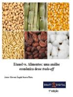 Etanol vs. Alimentos: uma análise econômica desse trade-off