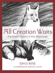 All Creation Waits