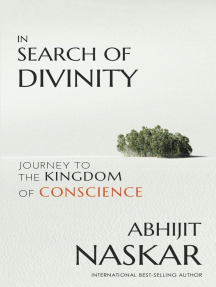 In Search of Divinity: Journey to The Kingdom of Conscience: Neurotheology Series