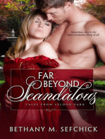 Far Beyond Scandalous
