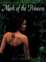 The Kingdom Chronicles ~ Mark of the Princess