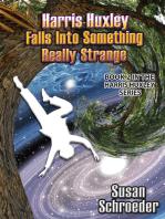 Harris Huxley Falls Into Something Really Strange