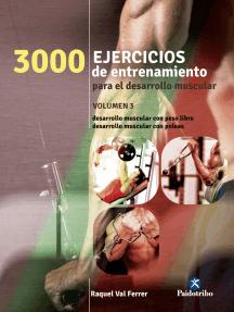 Tres 1000 ejercicios del desarrollo muscular: Volumen 3 (bicolor)