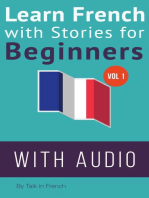 Learn French with Stories for Beginners: French: Learn French with Stories for Beginners, #1