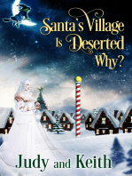 Santa's Village is Deserted. Why?