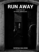 "Run Away ""Fuggire via"""