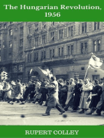 The Hungarian Revolution, 1956