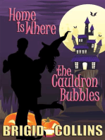 Home Is Where the Cauldron Bubbles