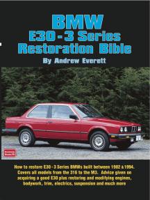 bmw e30 3 series restoration guide by andrew everett by andrew rh scribd com