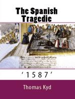 "The Spanish Tragedie: ""1587"""