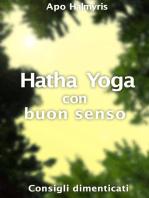 Hatha Yoga con buon senso