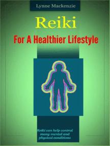 Reiki For A Healthier Lifestyle