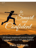 Be Smart and Confident