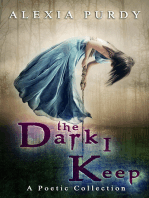 The Dark I Keep (A Poetic Collection)