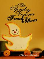 The Spooky Verona Freak show