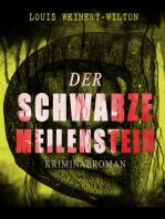 Der schwarze Meilenstein (Kriminalroman)