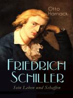 Friedrich Schiller - Sein Leben und Schaffen